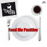 DJ Crazy Cuts - Feed Me Positive