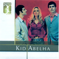 Kid Abelha - Warner 30 Anos