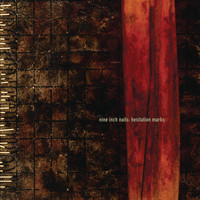 Nine Inch Nails - Hesitation Marks (Explicit)