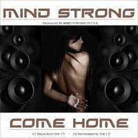 Mind Strong - Come Home