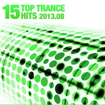 Various Artists - 15 Top Trance Hits 2013.08