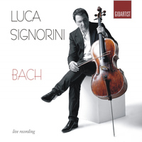 Luca Signorini - Bach: Luca Signorini Plays 6 Cello Suites (Live Recording)