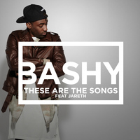Bashy - These Are the Songs