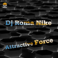 DJ Roma Nike - Attractive Force