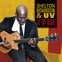 Shelton Richardson & UV - At Thy Word