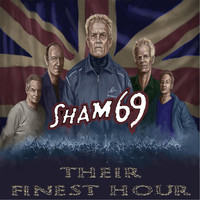 Sham 69 - Their Finest Hour
