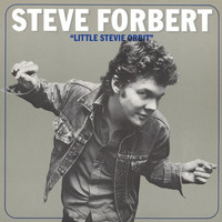 Steve Forbert / - Little Stevie Orbit