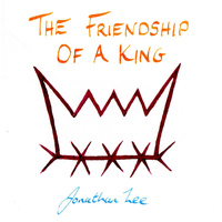 Jonathan Lee - The Friendship of a King