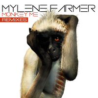 Mylène Farmer - Monkey Me (Remix)