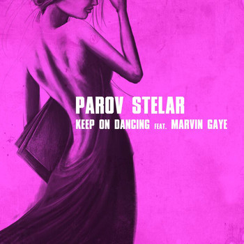 Parov Stelar - Keep On Dancing