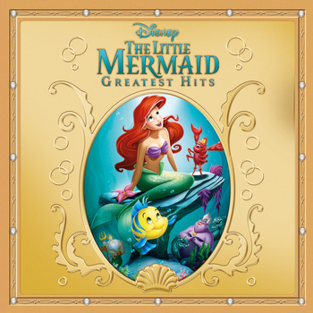 Various Artists - The Little Mermaid Greatest Hits