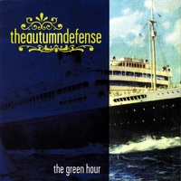 The Autumn Defense - The Green Hour