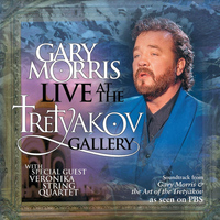 Gary Morris - Live At The Tretyakov Gallery