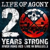 Life Of Agony - 20 Years Strong | River Runds Red: Live in Brussels