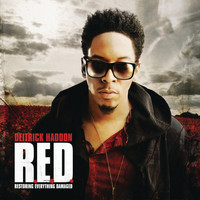 Deitrick Haddon - R.E.D. (Restoring Everything Damaged)