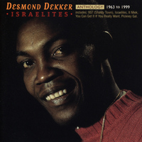 Desmond Dekker - Anthology: Israelites 1963-1999