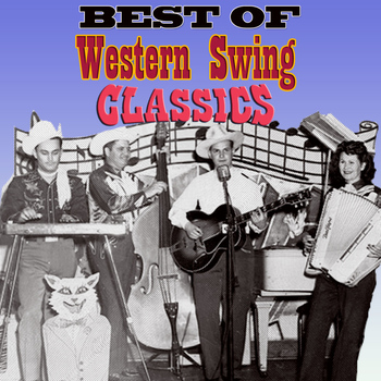Various Artists - Best of Western Swing Classics