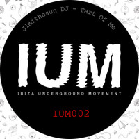 Jimithesun DJ - Part of Me