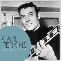 Carl Perkins - Boppin' the Blues