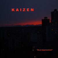 Kaizen - First Impressions