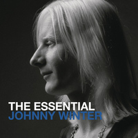 Johnny Winter - The Essential Johnny Winter