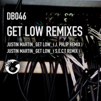 Justin Martin - Get Low (Remixes)