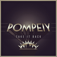 Pompeiy - Take It Back
