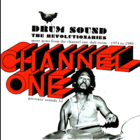 The Revolutionaries - Drum Sound - More Gems From the Channel One Dub Room 1974 -1980