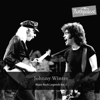 Johnny Winter - Rockpalast: Blues Rock Legends, Vol. 3