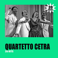 Quartetto Cetra - 39 Hits