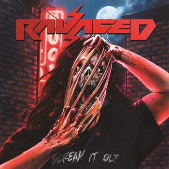 Ravaged - Scream it Out