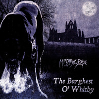 My Dying Bride - The Barghest O' Whitby