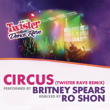 Britney Spears - Circus (Twister Rave Remix)