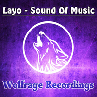 Layo - Sound Of Music