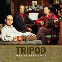 Tripod - Men of Substance