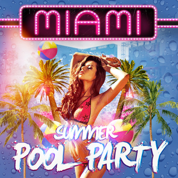 Various Artists - Miami Summer Pool Party