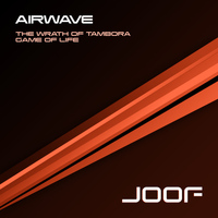 Airwave - The Wrath Of Tambora / Game Of Life - Remixes