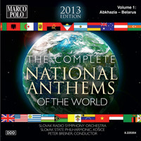 Slovak State Philharmonic Orchestra - The Complete National Anthems of the World (2013 Edition), Vol. 1