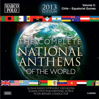 Slovak State Philharmonic Orchestra - The Complete National Anthems of the World (2013 Edition), Vol. 3