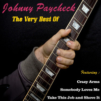 Johnny Paycheck - Johnny Paycheck, the Very Best Of