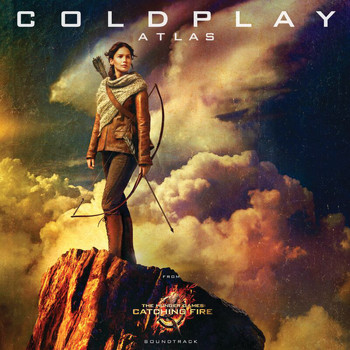 "Coldplay - Atlas (From ""The Hunger Games: Catching Fire"" Soundtrack)"