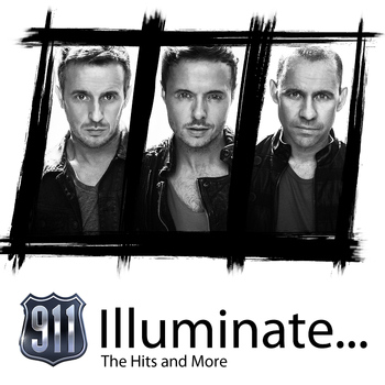 911 - Illuminate... (The Hits and More)