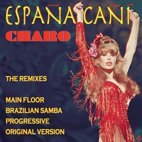 Charo - Espana Cani: The Remixes