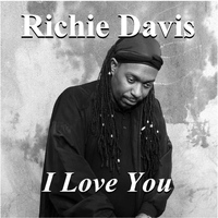 Richie Davis - I Love You