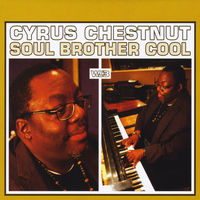 Cyrus Chestnut - Soul Brother Cool