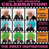 The Sweet Inspirations - Celebration (The Remixes)