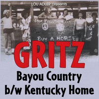 Gritz - Bayou Country / Kentucky Home - Single