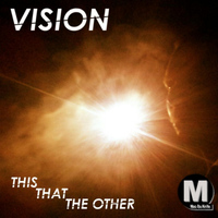 Vision - This That The Other