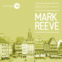 Mark Reeve - Discord EP