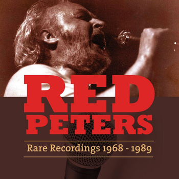 Red Peters - Rare Recordings (1968 - 1989)